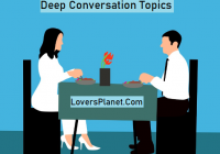Deep Conversation Topics and Questions