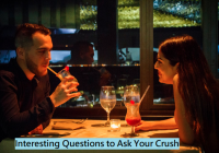 Deep Questions to Ask Your Crush
