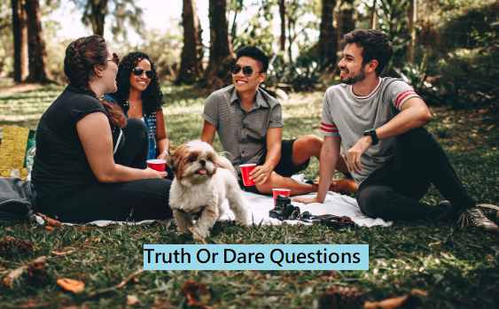 Very Best Truth Or Dare Questions